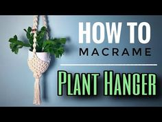 One of the easiest Macrame projects to get started with is a plant hanger. Decorate your house on a budget with 16 easy DIY Macrame plant hangers for beginners! Macrame Hanging Planter, Macrame Plant Holder, Hanging Baskets, Macrame Plant Hanger Patterns, Macrame Patterns, Rope Plant Hanger, Plant Hangers, Plant Basket, Creation Deco