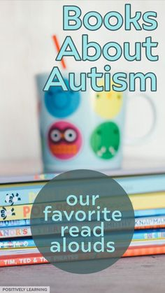 Our favorite read alouds about autism and celebrating differences. Great books to read aloud during back to school or ANYTIME. #autism #specialeducation #readalouds
