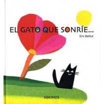 El gato que sonríe de Eric Battut, en Ed. Kókinos