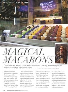 "Read about the ""leap of faith"" Dana took to create Dana's Bakery, as seen in Celebrate Magazine! #Macarons #Dessert #GansevoortMarket"