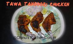 Chinu's Kitchen Corner: Tawa Tandoori Chicken