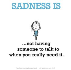 Sadness Is A Fight With Your Best Friend Cute Happy Quotes