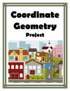 Coordinates.  Plotting Coordinates. Coordinate Geometry.  Distance Formula. Midpoint Formula.The City Resource Coordinate…