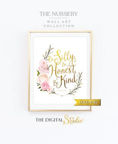 Elegant Gold Foil And Pink Print, Be Silly Be Honest Be Kind, Inspirational Wall Art