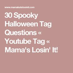 spooky halloween tag questions