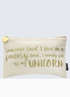 Someone said I live in fantasy land... I nearly fell off my unicorn