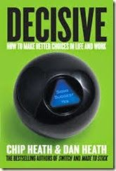 Great book to help us make better Decisions. By best selling Chip and Dan Heath!
