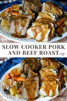My mother used to cook pork and beef roasts together, and there is nothing like it! You can use any cut of the meats you wish. Because it's being slow-cooked, you don't need the most expensive cuts to achieve a juicy, tender result.