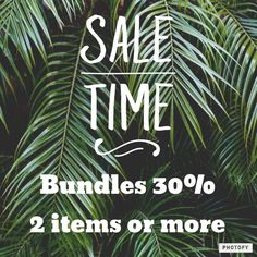 SUNDAY SALE 30% when you bundle 2 items ir more. Only TODAY!!!! Don't be shy to ask if you have questions.  Other