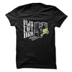 Do you even lift bro? t-shirt T Shirt, Hoodie, Sweatshirt