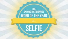 """Oxford Dictionaries, one of the world's authority in word usage, just announced minutes ago that """"selfie"""" is the word of the year Read about this here"""