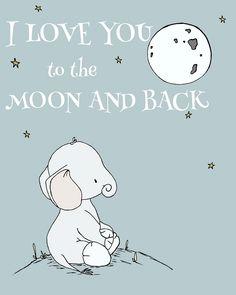 Elephant Nursery Art - I Love You To The Moon And Back