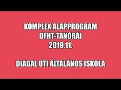 Komplex Alapprogram DFHT tanórái 2019 11 - YouTube Youtube, Youtubers, Youtube Movies