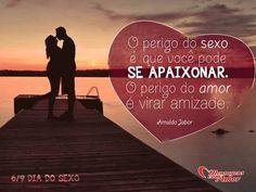 06/09 - Dia do Sexo! #sexo #amor #diadosexo