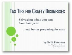 Tax Tips for Crafty Businesses - #etsy #business #taxes