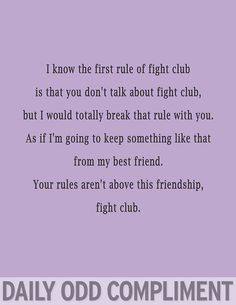 """Fight Club"" loved that movie! i know you haven't seen it yet but i'm going to make you!"