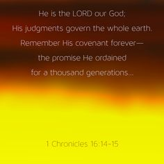 1 Chronicles 16:14-15 #wordsearchbible #bible #verseoftheday #yellow #chronicles #christian #praise #promise