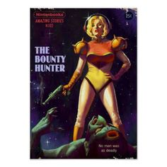 Bounty Hunter in Space Poster - retro gifts style cyo diy special idea