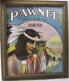 Framed Antique Sheet Music Native American Indian Maiden PAWNEE Silvio Hein