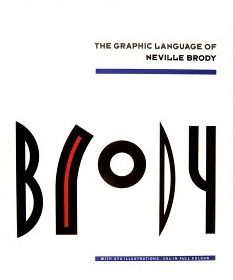 """Brody"", 'The Graphic Language of Neville Brody', book cover by Neville Brody (b. Peter Saville, Graphisches Design, Book Design, Cool Typography, Typography Design, Typography Books, Lettering, Laurent Durieux, Image Internet"