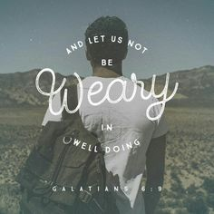 http://bible.com/116/gal.6.9.NLT
