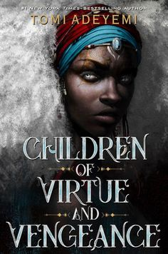 Children of Virtue and Vengeance. Children of Virtue and Vengeance is the stunning sequel to Tomi Adeyemi's New York Times-bestselling debut Children of Blood and Bone, the first book in her Legacy of Orïsha trilogy. Free Books, Good Books, Books To Read, My Books, Orisha, High Fantasy, Fantasy Books, Fantasy Series, Fantasy Book Covers