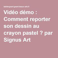 Vidéo démo : Comment reporter son dessin au crayon pastel ? par Signus Art Crayons Pastel, Learn To Paint, Arts, Deco, Painting Art, Acrylic Paintings, Watercolor Paintings, Sketch, Drawing Lessons