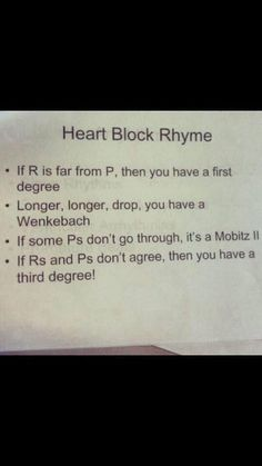 Cool little rhyme for anyone who has trouble knowing types of heart blocks. Rn Nurse, Nurse Life, Nurse Humor, Nurse Stuff, Medical Humor, Cardiac Nursing, Nursing Mnemonics, Rn School, School Humor