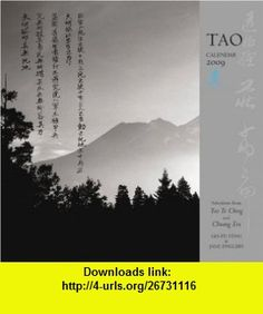Tao 2009 Wall Calendar (9781602371002) Chuang Tsu, Chuang Tzu, Jane English, Gia-Fu Feng , ISBN-10: 1602371008  , ISBN-13: 978-1602371002 ,  , tutorials , pdf , ebook , torrent , downloads , rapidshare , filesonic , hotfile , megaupload , fileserve