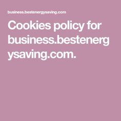 Cookies policy for business.bestenergysaving.com. Linkedin Advertising, Advertising Services, Islamic Quotes Friendship, Cookies Website, Google Analytics Dashboard, Microsoft Support, Website Optimization, Cookie Do, Cookies Policy