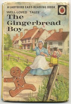 """The Gingerbread Boy"" Ladybird book Ladybird books - how I got interested in books and reading ;"