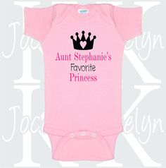 Hey, I found this really awesome Etsy listing at https://www.etsy.com/listing/257311788/aunts-favorite-princess-custom-name-body