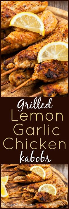 Grilled Lemon Garlic Chicken Kabobs - This recipe from THE SUGAR FREE DIVA is easy to follow and delicious to eat!