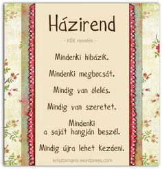 HÁZIREND Positive Thoughts, Positive Vibes, Positive Quotes, Life Inspiration, Classroom Decor, Kids And Parenting, Planer, Signs, Quotations