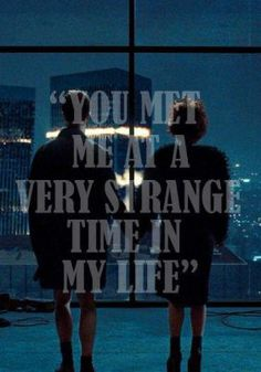 You met me at a very strange time in my life//Fight Club | Tapiture.com