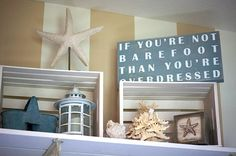 Must have this sign!!! Beach theme room accessories. Plus I love the stripes. Would look great on back wall in basement.