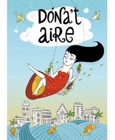 Dona't aire by Amaia Arrazola