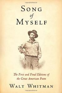 """Walt Whitman's masterpiece. A grand tribute to democracy, sex, the body, the soul, and the open road. If there's such a thing as The Great American Poem, this is it.  """"Song of"""
