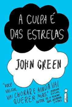 A Culpa É Das Estrelas - John Green http://loucasporromances.blogspot.com.br/2013/05/a-culpa-e-das-estrelas-john-green.html
