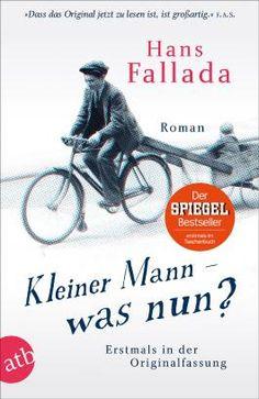 Kleiner Mann – was nun? von Hans Fallada bei LovelyBooks (Klassiker)