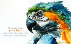 Macaw Bird art inspirational quote meaningful by OrientalArt2029