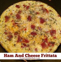 Gluten-free Ham And Cheese Frittata Recipe - From Val's Kitchen