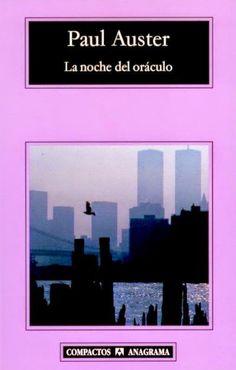 """Paul Auster  """"La noche del oráculo"""""""