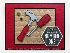 Great card from Lisa Martz featuring the Nailed It and Urban District stamp sets from Stampin' Up!