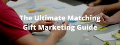 How to Market Your Matching Gift Program