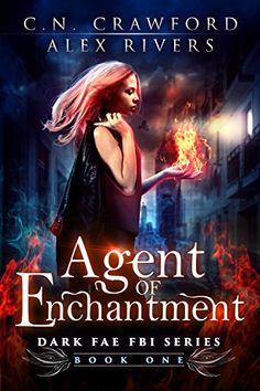 Agent of Enchantment (Dark Fae FBI Book 1)  https://www.amazon.com/dp/B06Y5L2XL8/ref=cm_sw_r_pi_awdb_x_fQS8ybHSDKPD4