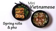Miniature Vietnamese Spring Rolls & Pho - Polymer Clay Tutorial