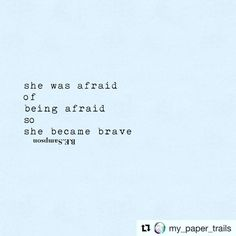 #Repost @my_paper_trails (@get_repost)  -be brave- (because fear is a coward)  #mypapertrails #poeticjustice #poeticsoul #soulfood #poetry #poetrycommunity #poetryclub #spilledink #wordporn #wordsmith #wordsofwisdom #wordstoliveby #letters #writersofinstagram #writer #wordgasm #poet #quotes #quotestagram #quotesoftheday #quotesofinstagram #instagram #instapoetry #instapoet #brave #bebrave #fearless #fear