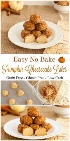 Bake Pumpkin Cheesecake Bites- Grain free, low carb, gluten free and easy!No Bake Pumpkin Cheesecake Bites- Grain free, low carb, gluten free and easy! No Bake Pumpkin Cheesecake, Cheesecake Bites, Gluten Free Cheesecake, Strawberry Cheesecake, Chocolate Cheesecake, Cheesecake Fat Bombs, Homemade Cheesecake, Fall Recipes, Keto Recipes