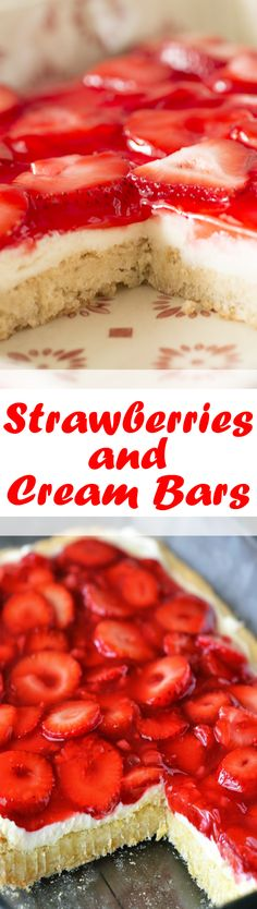 Strawberries and Cream Bars -thick sugar cookie bars topped with white chocolate cream cheese frosting and strawberries. The perfect dessert for spring and summer!